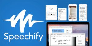 Speechify logo with 5 screenshots of Speechify in use. on phones and monitors.
